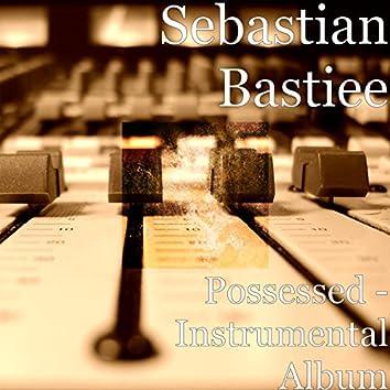 Possessed - Instrumental Album