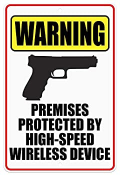 CJ Artisans Premises Protected by High-Speed Wireless Device 8 x12  Heavy-Duty Aluminum Warning Sign [glk]