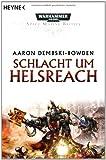 Aaron Dembski-Bowden: Schlacht um Helsreach