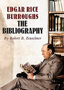 EDGAR RICE BURROUGHS: THE BIBLIOGRAPHY