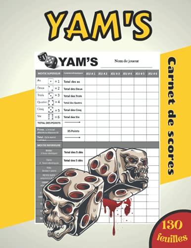 Yam's Carnet de score: 130 feuilles de scores à remplir du jeu Yahtzee | Yams Grille de score | bloc de marque yahtzee | Pour les grands et les petits