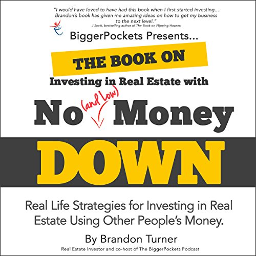 The Book on Investing In Real Estate with No (and Low) Money Down cover art