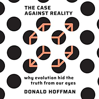 The Case Against Reality audiobook cover art