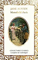 Mansfield Park (Flame Tree Collectable Classics)