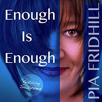 Enough Is Enough (feat. Swannee)