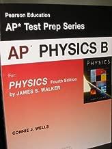 AP* PHYSICS B (AP* Test Prep Series, For PHYSICS Fourth Edition)