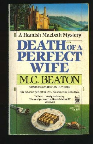 Death of a Perfect Wife (Hamish Macbeth Mysteri... 0804105936 Book Cover