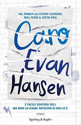 Caro Evan Hansen eBook: Emmich, Val, Levenson, Steven, Pasek, Benj ...