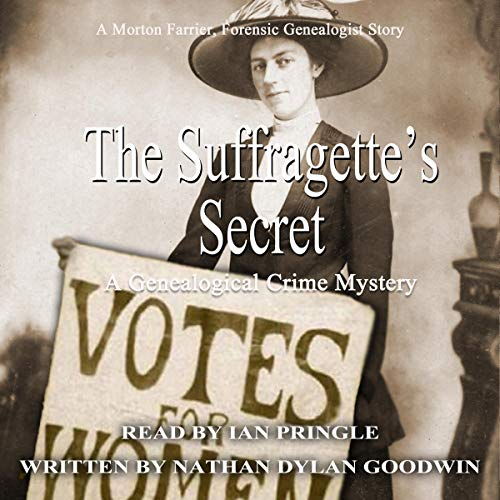 The Suffragette's Secret: A Morton Farrier Short Story Audiobook By Nathan Dylan Goodwin cover art