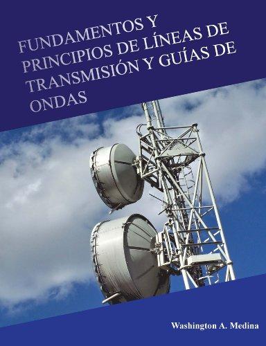 Fundamentos y Principios de Líneas de Transmisión y Guías de Ondas