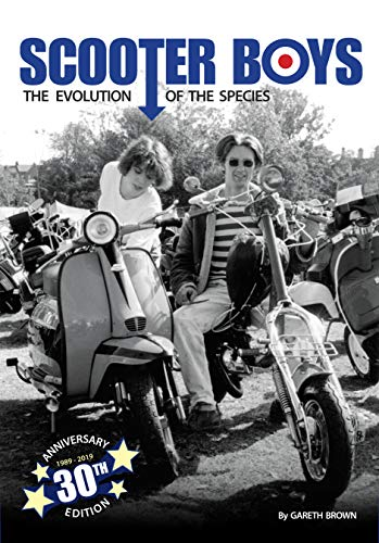 Scooter Boys: The Evolution of the Species download ebooks PDF Books
