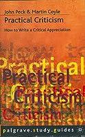 Practical Criticism (Palgrave Study Skills)