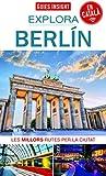 Explora Berlín: Les millors rutes per la ciutat: 5 (Guies insight)