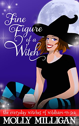 Fine Figure of a Witch (The Everyday Witches of Wildham-on-Sea Book 2) (English Edition)