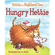 Hungry Hettie: The Highland Cow Who Won't Stop Eating! (Picture Kelpies)