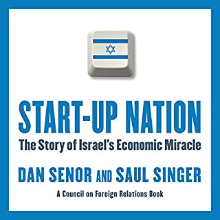 Start-Up Nation     The Story of Israel's Economic Miracle              Written by:                                                                                                                                 Dan Senor,                                                                                        Saul Singer                               Narrated by:                                                                                                                                 Sean Pratt                      Length: 8 hrs and 24 mins     6 ratings     Overall 5.0