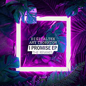 I Promise (The Remixes)