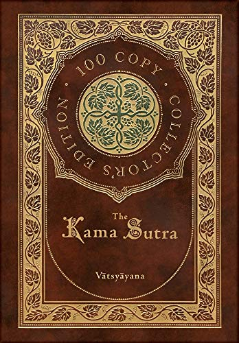 The Kama Sutra (100 Copy Collector's Edition)