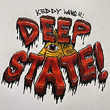 Deep State (Neo Pt. 2)
