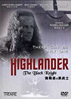 Highlander-the Black Knight /