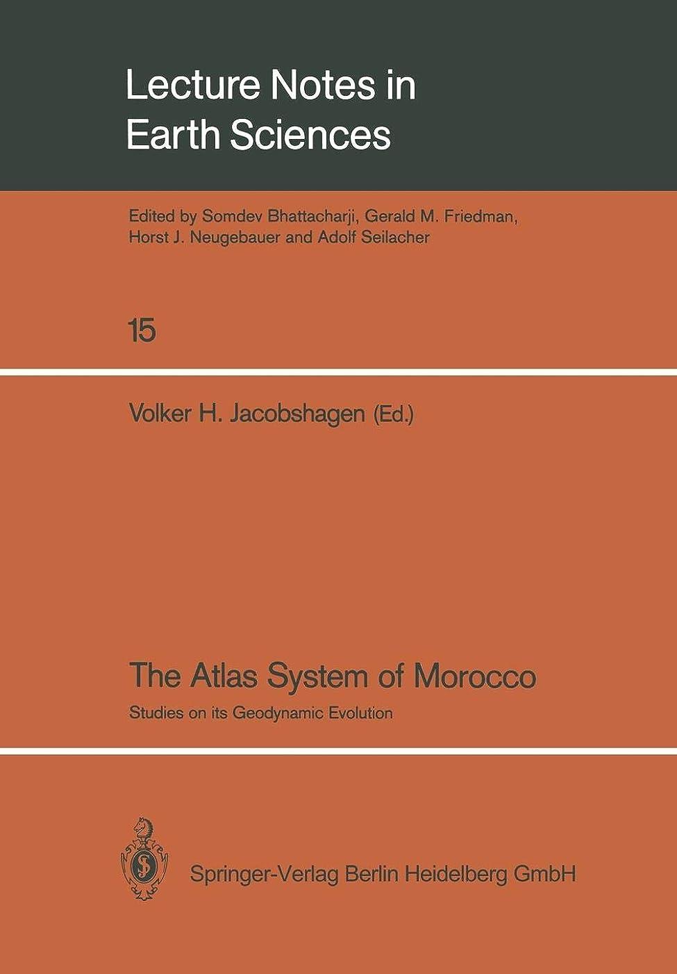 慢性的結果クリックThe Atlas System of Morocco: Studies on its Geodynamic Evolution (Lecture Notes in Earth Sciences)