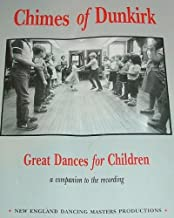 Chimes of Dunkirk: Great Dances for Children