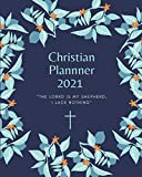 2021 Christian Planner: Weekly and Monthly Planner with Inspirational Bible Quotes, January 2021 to December 2021, Calendar views, Schedule Organizer ... with Gorgeous Floral Cover, Large Size