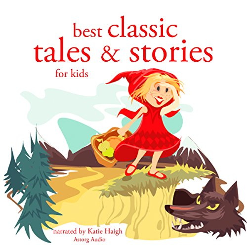 Couverture de Best Classic Tales and Stories for Kids