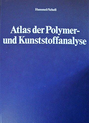 Atlas der Polymer- und Kunststoffanalyse, Bd.2: Kunststoffe, Fasern, Kautschuk, Harze; Ausgangs- und Hilfsstoffe, Abbauprodukte: Teil b/I: Text, Teil b/II: Bibliographie, Regiter