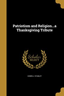 Patriotism and Religion...a Thanksgiving Tribute