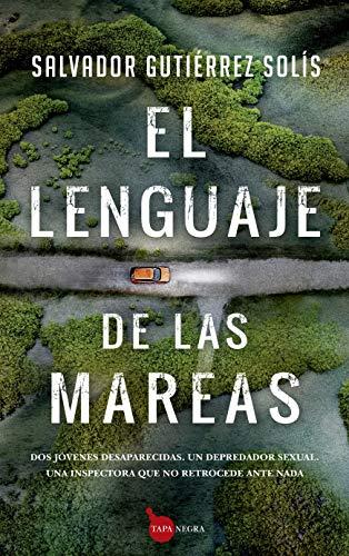 El Lenguaje De Las Mareas (Tapa negra)