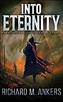 Into Eternity (Eternals Book 3)