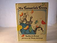 Mr. Tamarin's Trees 0517526158 Book Cover