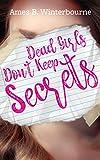 Dead Girls Don't Keep Secrets