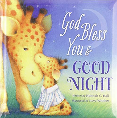 God Bless You & Good Night (A God Bless Book)