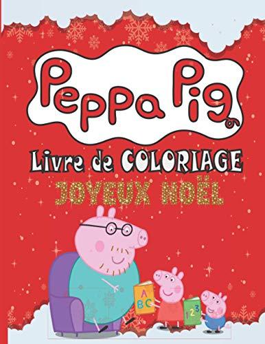 Peppa pig livre de coloriage JOYEUX NOËL: Livres de...