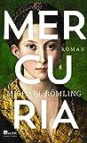 Mercuria von Michael Römling