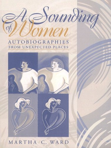 Sounding Of Women: Autobiographies From Unexpected Places- (Value Pack w/MyLab Search)