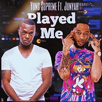 Played Me (feat. Junyah Dope Af)