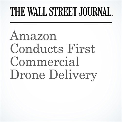 Amazon Conducts First Commercial Drone Delivery cover art