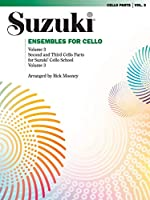 Suzuki Ensembles for Cello: Second and Third Cello Parts for Suzuki Cello School