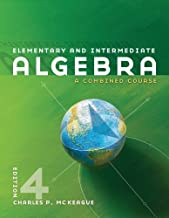 By Charles P. McKeague - Elementary and Intermediate Algebra (4th Edition) (12.2.2010)