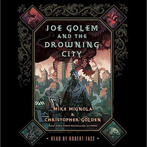 Joe Golem and the Drowning City cover art