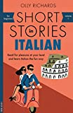 Short Stories in Italian for Beginners: Read for pleasure at your level, expand your vocabulary and learn Italian the fun way! (Foreign Language Graded Reader Series Vol. 1)