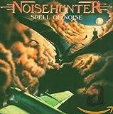 Spell of Noise von Noisehunter