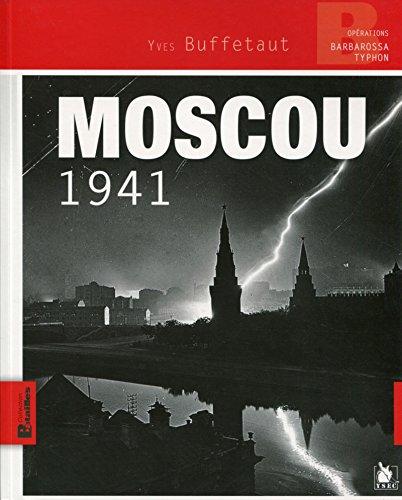 Moscou 1941: Opération Barbarossa - Typhon.
