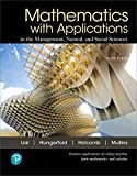 MyLab Math with Pearson eText -- 24-Month Standalone Access Card -- for Mathematics with Applications in the Management, Natural, and Social Sciences (12th Edition)