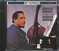 Charles Mingus Presents Charles Mingus by Charles Mingus (2000-10-24)