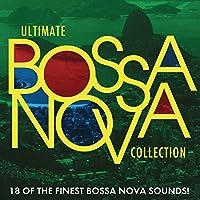 Ultimate Bossa Nova