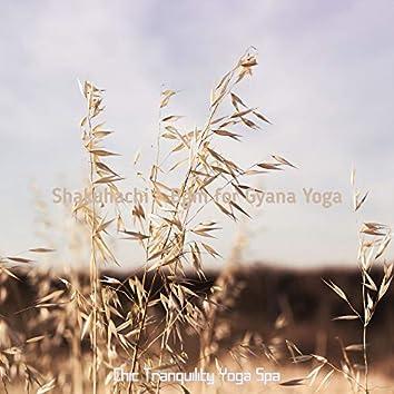 Shakuhachi - Bgm for Gyana Yoga